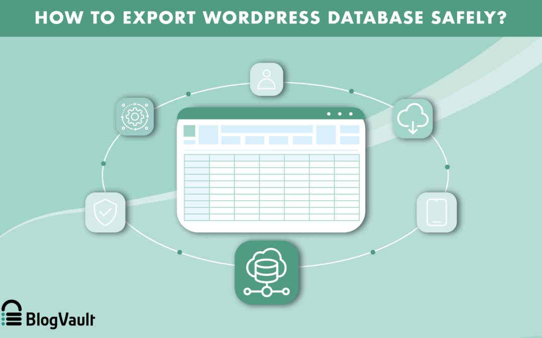 How to Export WordPress Database Safely?